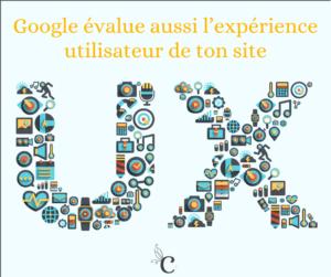 Google évalue aussi l'expérience utilisateur de votre site
