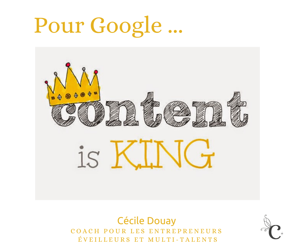 Pour Google, « content is King » !