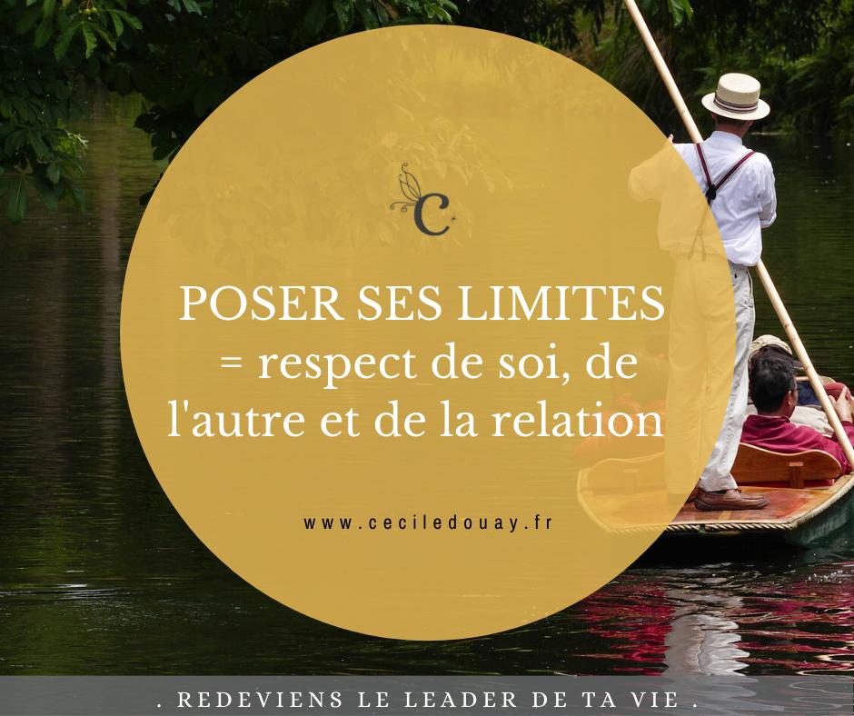 POSER SES LIMITES = respect de soi, de l'autre et de la relation